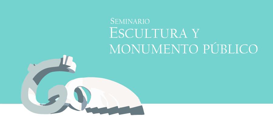 Seminario 'Escultura y monumento público'