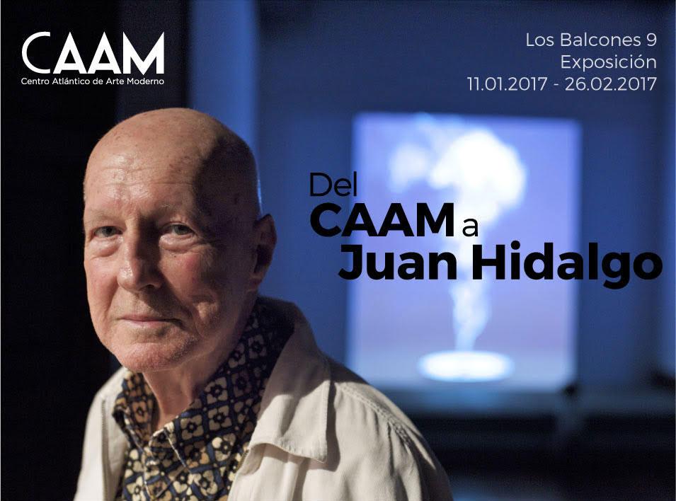 Exposición 'Del CAAM a Juan Hidalgo'