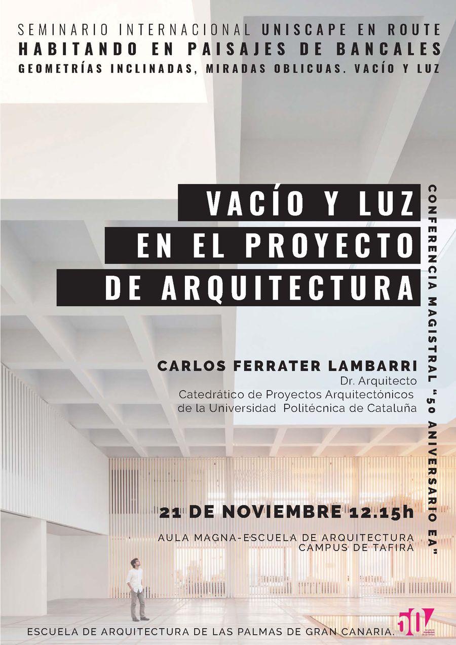 Conferencia 'Vacio y luz en el proyecto de arquitectura' de Carlos Ferrater Lambarri