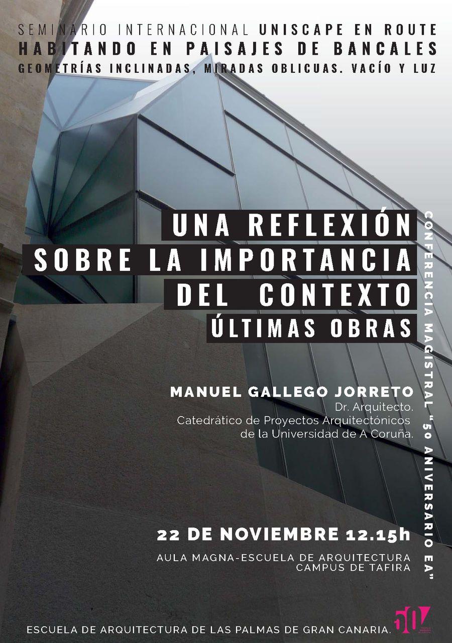 Conferencia 'Una reflexión sobre la importancia del contexto' de Manuel Gallego
