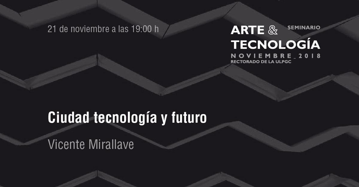 Conferencia 'Ciudad tecnología y futuro' de Vicente Mirallave