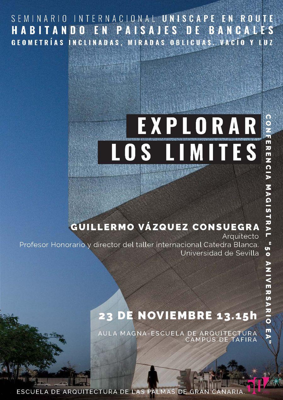 Conferencia 'Explorar los límites' de Guillermo Vázquez Consuegra