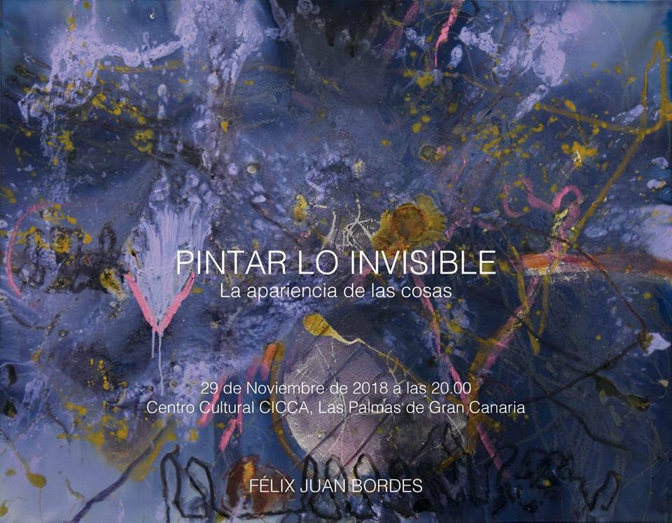 Exposición 'Pintar lo invisible' de Félix Juan Bordes