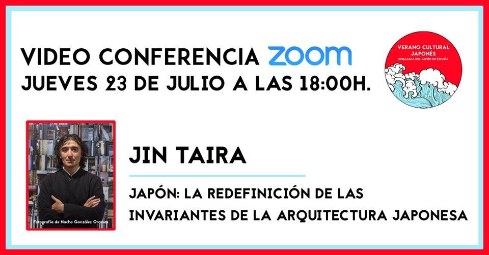 Conferencia 'Japón: La redefinición de las invariantes de la arquitectura japonesa' de Jin Taira