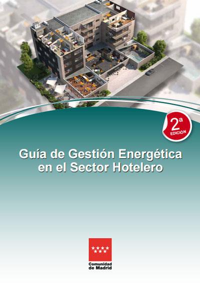 Guía sobre Gestión Energética en el Sector Hotelero