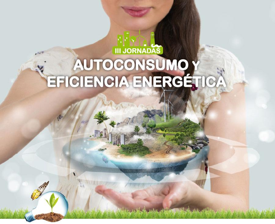 III Jornadas de autoconsumo y eficiencia energética