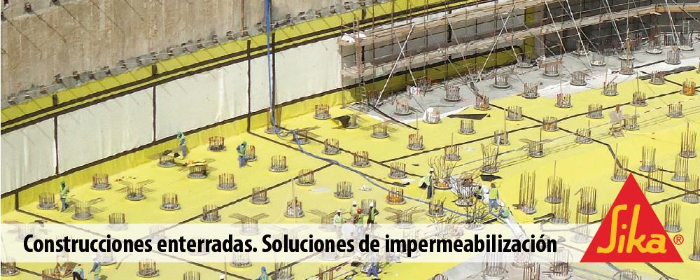 Construcciones enterradas. Soluciones de impermeabilización