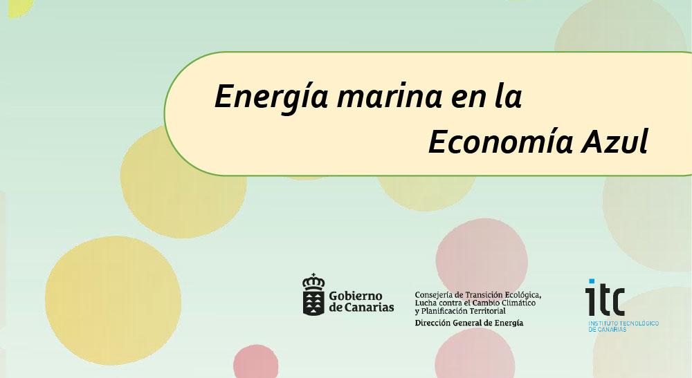 Seminario 'Energía marina en la Economía Azul'
