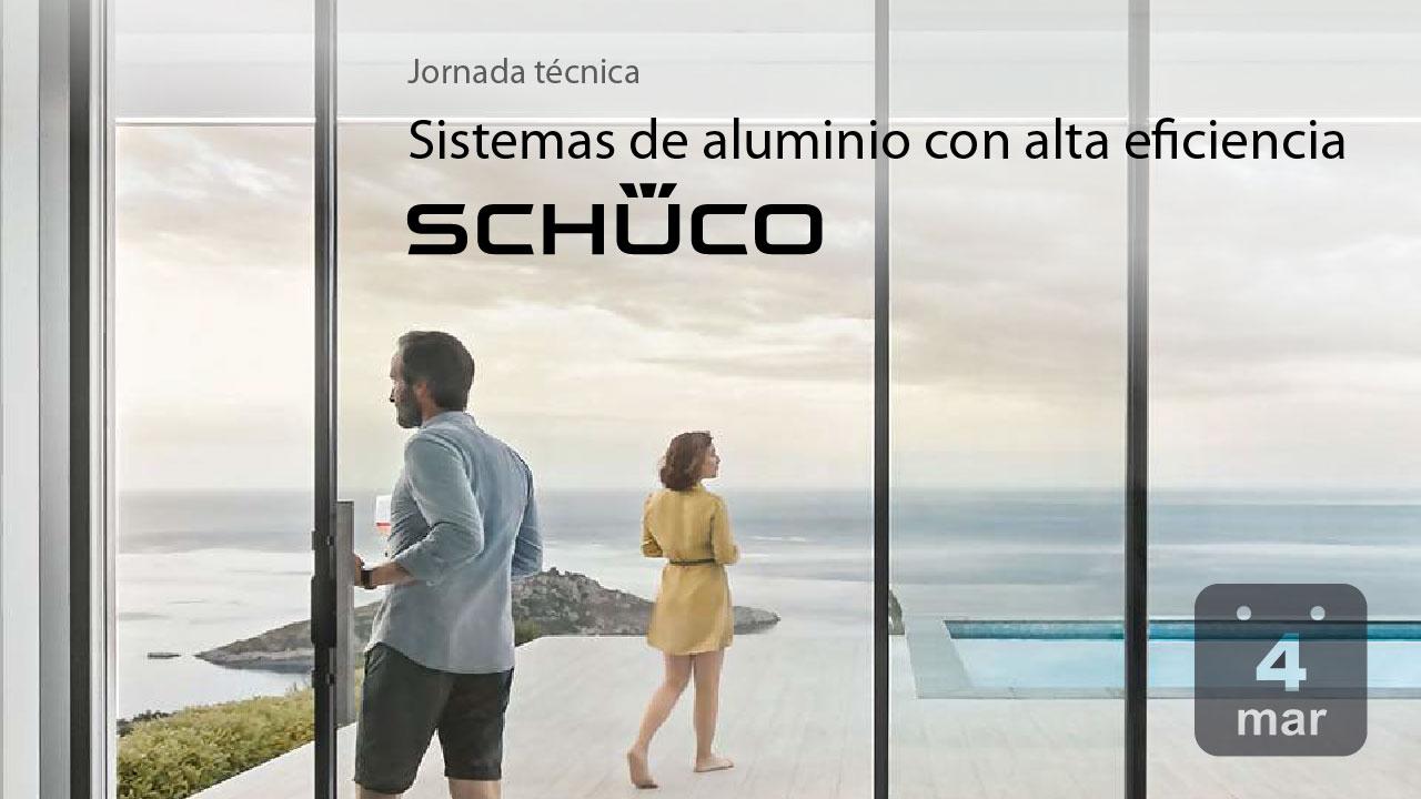 Jornada Schüco sobre sistemas de aluminio con alta eficiencia