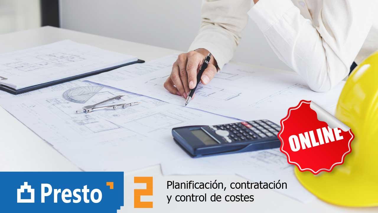 Presto 2. Planificación, contratación y control de costes