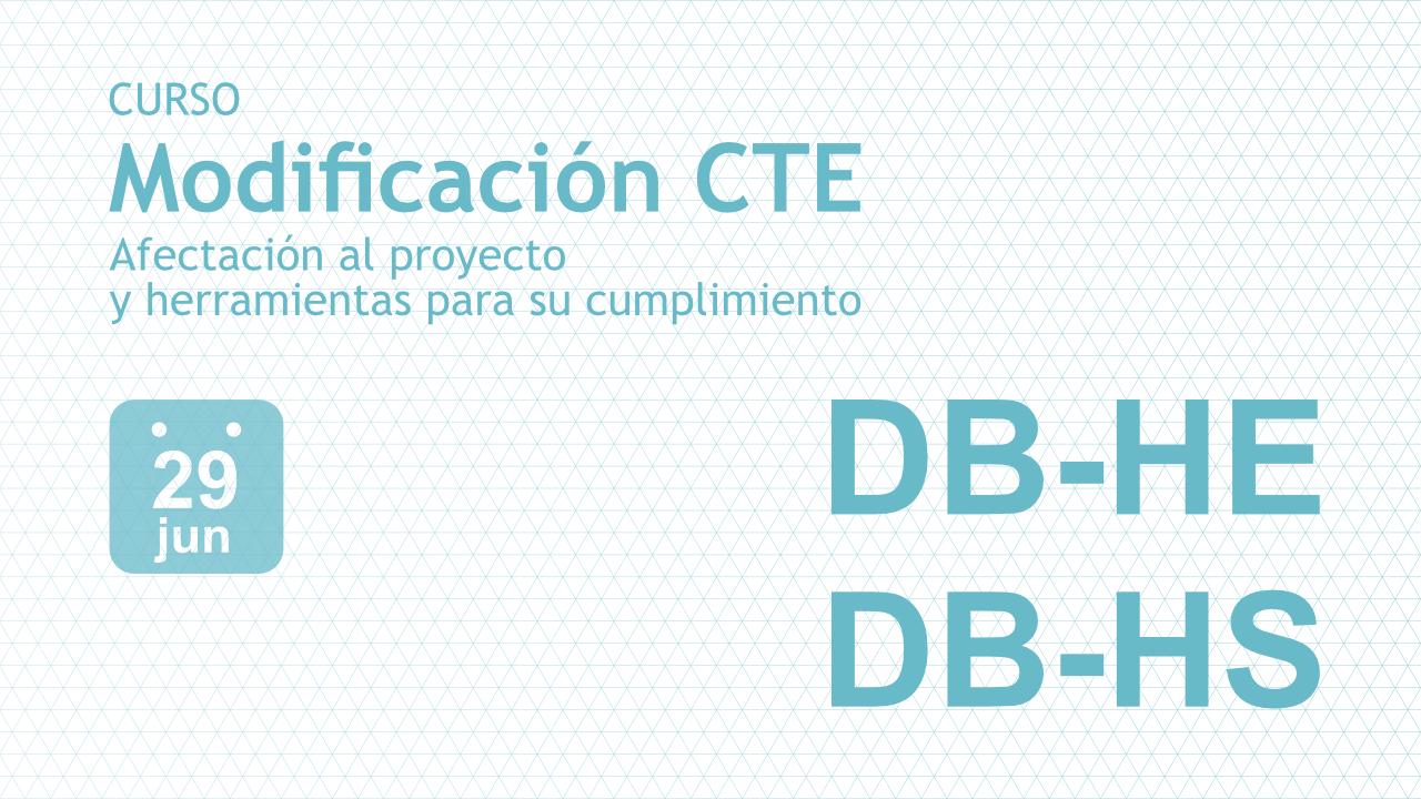 Curso 'Modificación del HE y HS. Afectación al proyecto y herramientas para su cumplimiento'